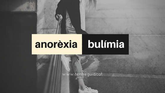 trastorns-alimentaris-anorexia-bulimia